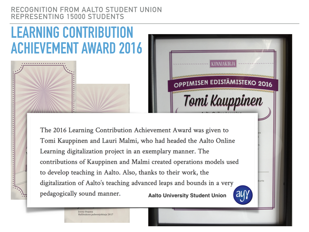 The AYY Learning Contribution Achievement Award to Tomi Kauppinen and Lauri Malmi