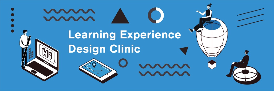 Learning Experience Design Clinic (via Zoom)