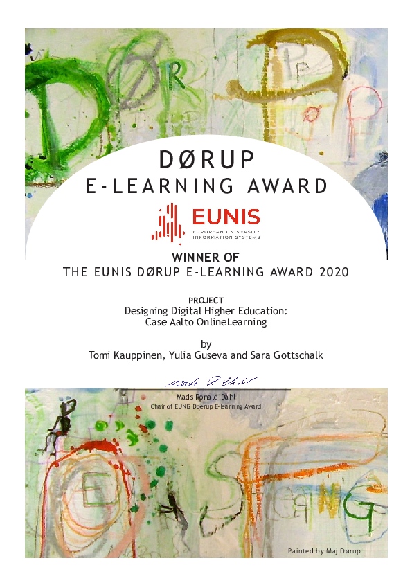 This is picture of the certificate for EUNIS Dørup E-learning Award 2020 that we got for our paper Designing Digital Higher Education: Case Aalto Online Learning by Tomi Kauppinen, Yulia Guseva and Sara Gottschalk